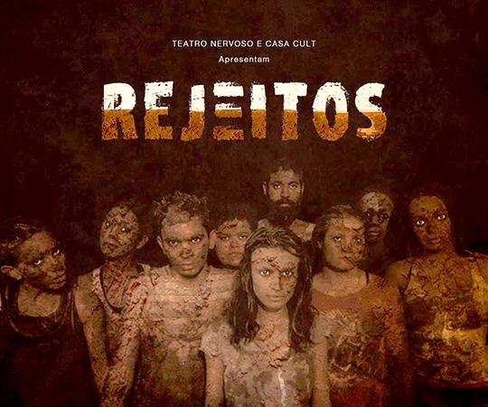 No domingo (25), às 20h, o grupo Teatro Nervoso, apresenta o espetáculo Rejeitos